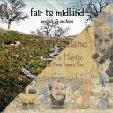 Fair To Midland - Arrows and Anchors (2011) / Fables from a Mayfly (2007)