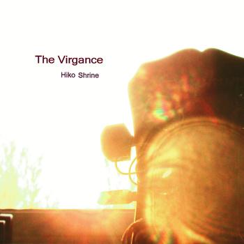 The Virgance - Hiko Shrine