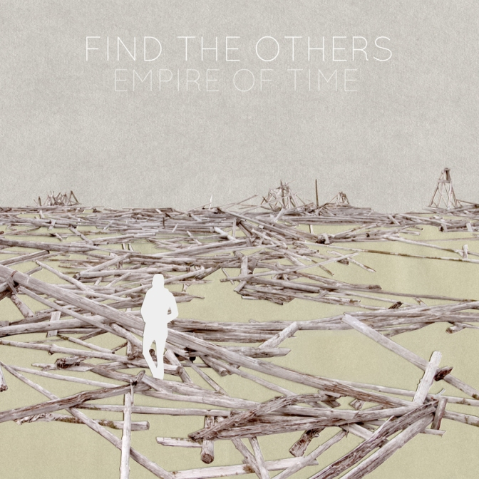 Find The Others - Empire of Time